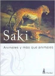 Animales y más que animales by Saki