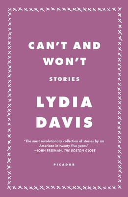 Can't and Won't: Stories by Lydia Davis