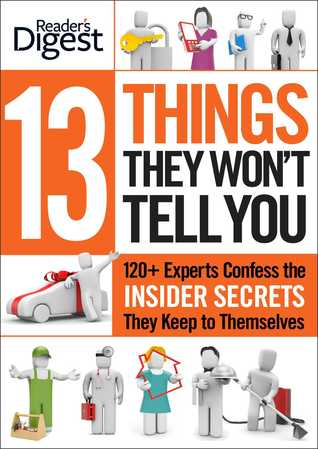 13 Things They Won't Tell You by Reader's Digest Association, Liz Vaccariello