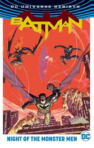 Batman: Night of the Monster Men by Steve Orlando, Deron Bennett, Tom King, Riley Rossmo, Ivan Plascencia, James Tynion IV, Tim Seeley