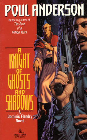 A Knight of Ghosts and Shadows by Poul Anderson