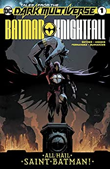 Tales from the Dark Multiverse: Batman - Knightfall #1 by Kyle Higgins, Scott Snyder, Lee Weeks, Brad Anderson, Javier Fernández
