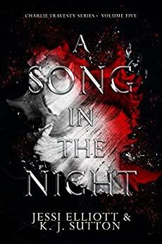 A Song in the Night by K.J. Sutton, Jessi Elliott