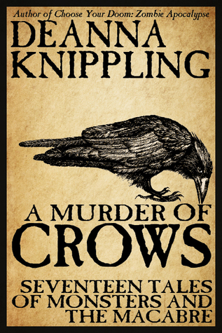 A Murder of Crows by DeAnna Knippling