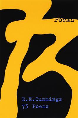 73 Poems by E. E. Cummings