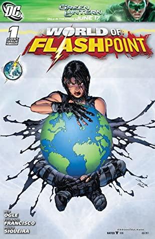 Flashpoint: The World of Flashpoint #1 by Rex Ogle, Eduardo Francisco