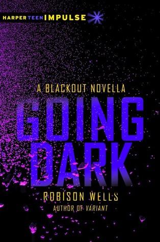 Going Dark by Robison Wells