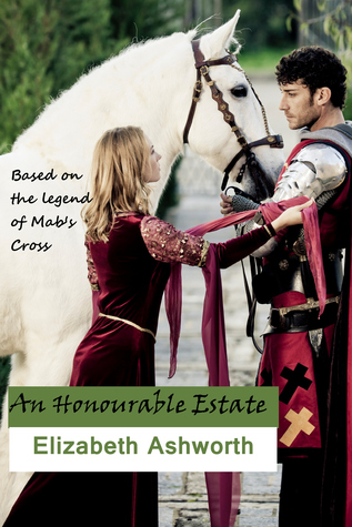 An Honourable Estate by Elizabeth Ashworth