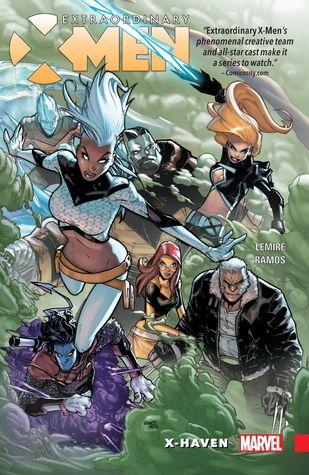 Extraordinary X-Men, Volume 1: X-Haven by Edgar Delgado, Jeff Lemire, Humberto Ramos, Victor Olazaba