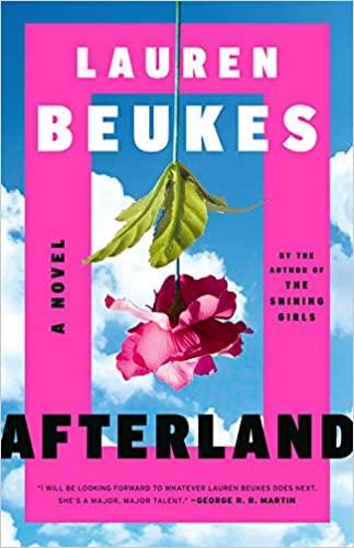 Afterland: La nueva normalidad es un mundo sin hombres by Lauren Beukes