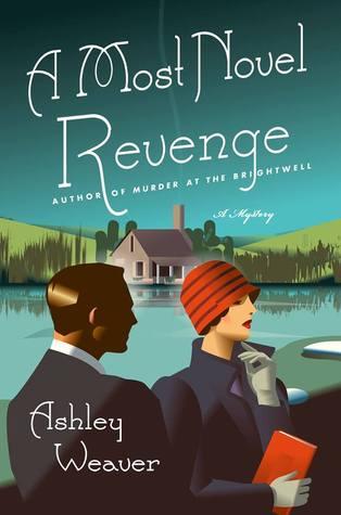 A Most Novel Revenge by Ashley Weaver