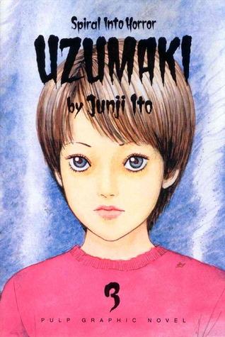 Uzumaki: Spiral Into Horror, Vol. 3 by 伊藤潤二, Junji Ito