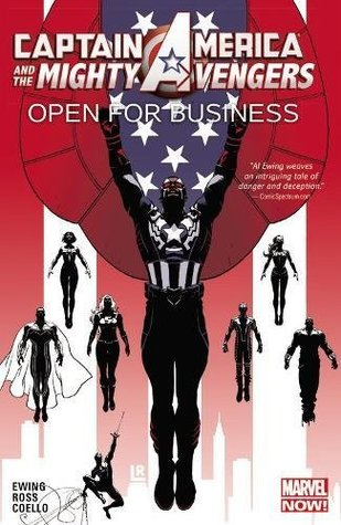 Captain America and the Mighty Avengers, Volume 1: Open for Business by Al Ewing, Luke Ross