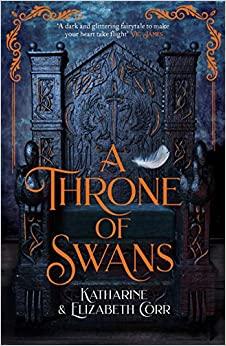 A Throne of Swans by Katharine Corr, Elizabeth Corr