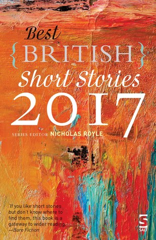 Best British Short Stories 2017 by Nicholas Royle