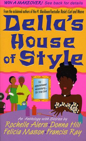 Della's House of Style by Rochelle Alers, Donna Hill, Felicia Mason