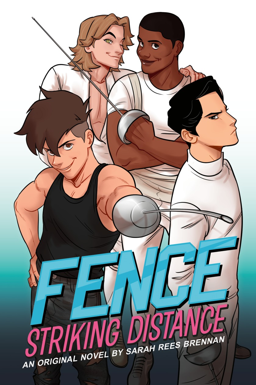 Fence: Striking Distance by C.S. Pacat, Sarah Rees Brennan, Johanna the Mad