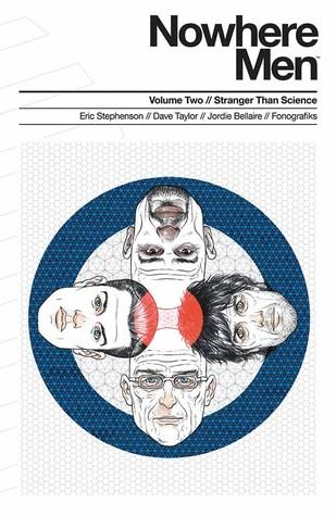 Nowhere Men, Vol. 2: Stranger Than Science by Fonografiks, Eric Stephenson, Dave Taylor, Jordie Bellaire, Emi Lenox