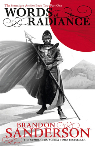 Words of Radiance, Part 1 by Brandon Sanderson