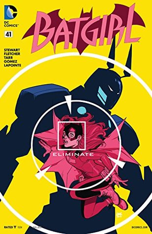 Batgirl #41 by Steve Wands, Serge LaPointe, Brenden Fletcher, Babs Tarr, Cameron Stewart, Joel Gomez