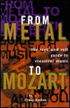 From Metal to Mozart by H. Craig Heller