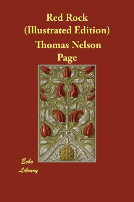 Red Rock (Illustrated Edition) by Thomas Nelson Page
