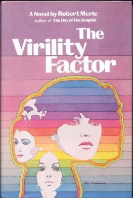 The Virility Factor by Robert Merle, Martin Sokolinsky