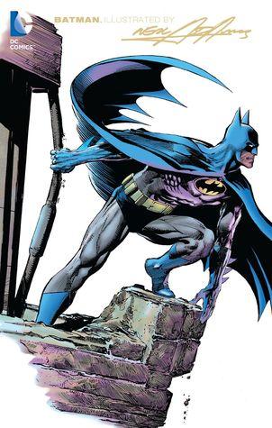 Batman Illustrated by Neal Adams, Vol. 3 by Dennis O'Neil, Len Wein, Dick Giordano, Bob Haney, Neal Adams