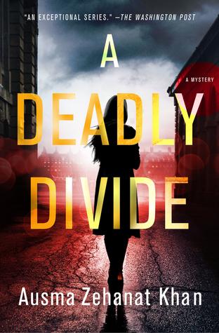 A Deadly Divide by Ausma Zehanat Khan