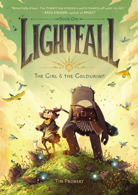 Lightfall: The Girl & the Galdurian by Tim Probert