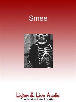 Smee: A Short Story by A.M. Burrage, Graeme Malcolm