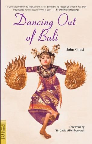 Dancing Out of Bali by David Attenborough, John Coast