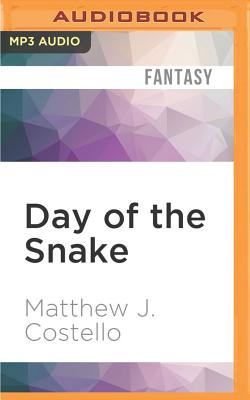 Day of the Snake by Matthew J. Costello