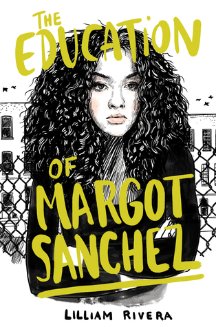 The Education of Margot Sánchez by Lilliam Rivera