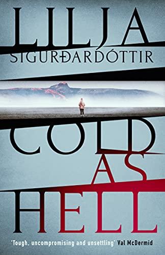 Cold as Hell by Lilja Sigurðardóttir