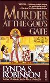 Murder at the God's Gate by Lynda S. Robinson
