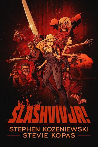 Slashvivor! by Stevie Kopas, Stephen Kozeniewski