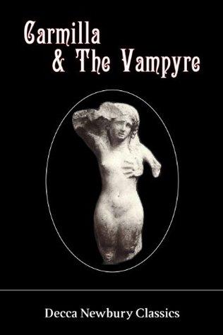 Carmilla & The Vampyre by Josh P. Boyd, John William Polidori, J. Sheridan Le Fanu