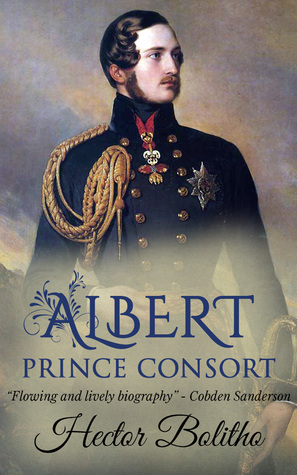 Albert, Prince Consort by Hector Bolitho