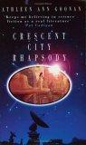 Crescent City Rhapsody by Kathleen Ann Goonan