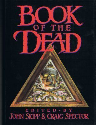 Book of the Dead by John Skipp, Craig Spector