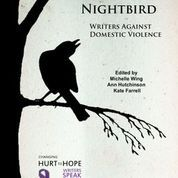 Cry of the Nightbird: Writers Against Domestic Violence by Michelle Wing, Ann Hutchinson, Kate Farrell