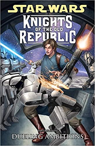 Star Wars: Knights of the Old Republic, Vol. 7: Dueling Ambitions by John Jackson Miller