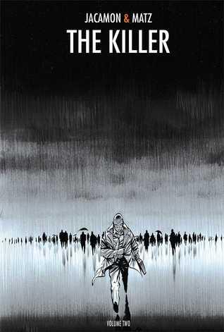 The Killer, Volume 2 by Matz, Edward Gauvin, Luc Jacamon