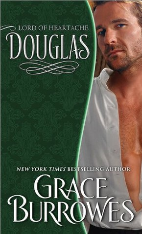 Douglas: Lord of Heartache by Grace Burrowes