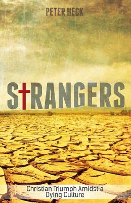 Strangers by Peter Heck