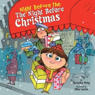 The Night Before the Night Before Christmas by Natasha Wing, Mike Lester