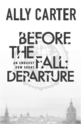 Before the Fall: Departure by Ally Carter