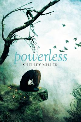 Powerless by Shelly Miller