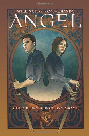 Angel, Volume 2: The Crown Prince Syndrome by Brian Denham, Bill Willingham, Elena Casagrande